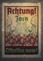 Achtung! Join Cthulhu now! by Bertuccio