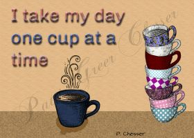One Cup at a Time by PChesser