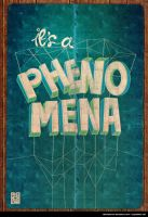 Phenomena poster by twentyhours