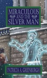 Miraculous and the Silver Man by Mablox