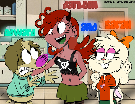 Ed Darleen and Sarah In The Loud House Style by K9X-Toons-n-Stuff