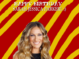 Happy Birthday Sarah Jessica Parker! by Nolan2001
