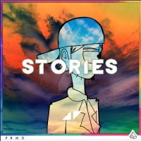 Avicii - Stories (2.0) by joshuacarlbaradas