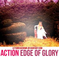 Edge of Glory Action by LetsBreakDown