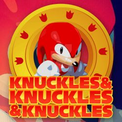 Knuckles and Knuckles and Knuckles by samuelzea