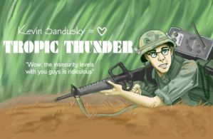 Tropic Thunder - Kevin Love by picklelova