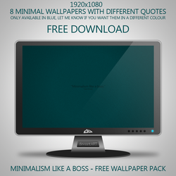 Minimalism Like A Boss - Free Wallpaper Pack by Mo0reDesign