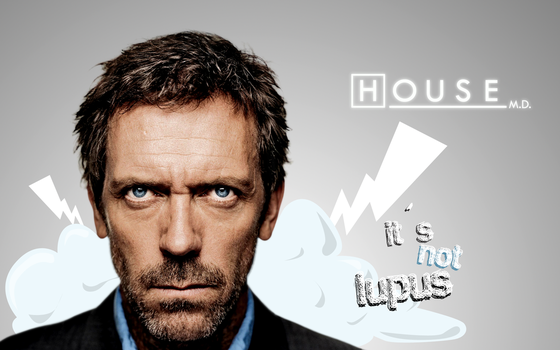 House: Its not lupus wall by j--c