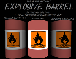 [MMD + M3 Accessory] Explosive Barrel + DL by The-Horrible-Mu