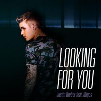 Looking For You - Justin Bieber ft Migos by yeyiita
