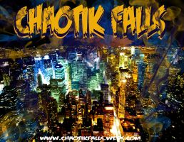 ChaotikFalls Chaos In The City by ChaotikFalls