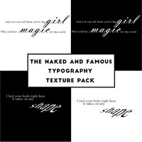 The Naked And Famous Typography Texture Pack by puellaignava