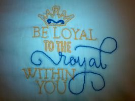 Loyal To The Royal by Ahtilak