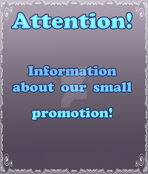 Attention! Information about our small promotion! by Kolmoys