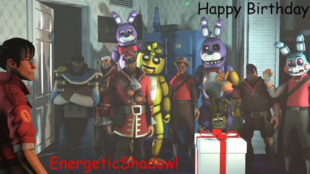 [FNAF SFM] Happy Birthday EnergeticShadow! by Shimiiy