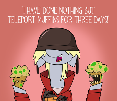 I Teleported Muffins. by CITRUSKING46