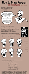 How to Draw Papyrus: All-in-one Tutoriel by fluffySlipper