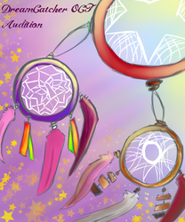 DreamCatcher OCT: Audition: Cover by MelCairoRose