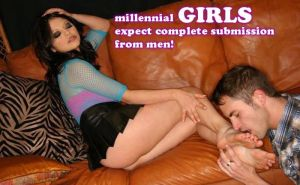 millennial GIRLS expect complete submission! by GirlzRuleOwnFuture