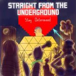 Straight From The Underground by TsukiAnimeGirl