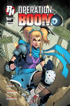 Operation: Boom Issue 3 Cover by RecklessHero