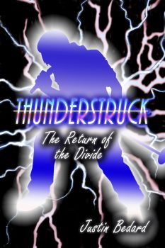 Thunderstruck - Verse 1: The Return of the Divide by ZombieAxeHero