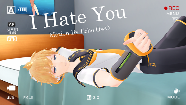 { MMD MOTION DL } I..Hate You by Equuleii