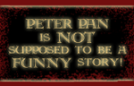 Peter Pan NOT funny by wolfMancub