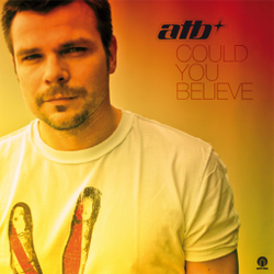 ATB - Could You Believe by eventful4ever