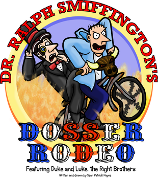 Dr. Ralph Smiffington's Dosser Rodeo by The-Russian-Gestapo