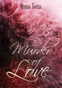 Murder of Love by bookdresses