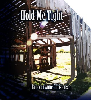 Hold Me Tight Chapters 1 thru 7 by beccaecka