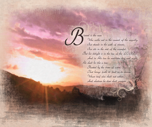 16. Psalms 1:1-3 Blessed is... by madetobeunique