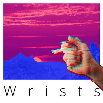 Wrists (Single Artwork Cover) by Dogbored