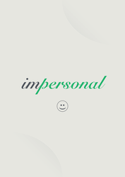 impersonal by kalphegor
