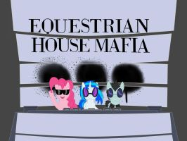 Equestrian House Mafia by Sound-FX42