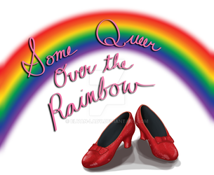 Some Queer Over the Rainbow by Elvan-Lady