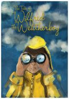 The Tale of Wilfred the Weatherboy by GrapefruitTea