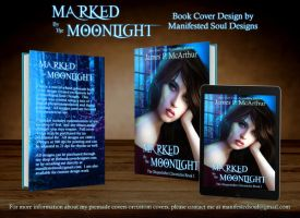 Marked By The Moonlight by ManifestedSoul