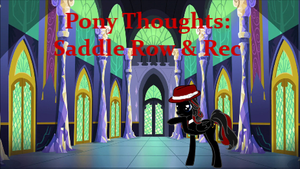 Pony Thoughts: Saddle Row and Rec by Blackbird2