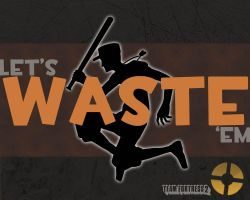 Let's Waste 'Em Wallpaper by redscoutplz