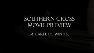 Southern Cross Movie Preview.