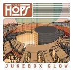 The Hops - Jukebox Glow by DarkMechanic