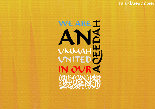 United Ummah in our Aqeedah by topmuslim