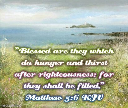 Matthew 5:6 by mvcquotes