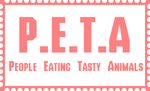P.E.T.A (People Eating Tasty Animals) Stamp by SailorTrekkie92