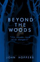 Beyond The Woods by AnneCullen3
