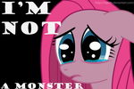 MLP: I'm not a monster by Mpc46