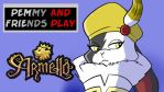Pemmy and Friends Play Armello by Pembroke