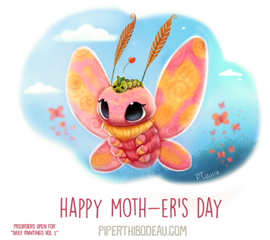 Daily Paint 1635. Happy Moth-er's Day by Cryptid-Creations